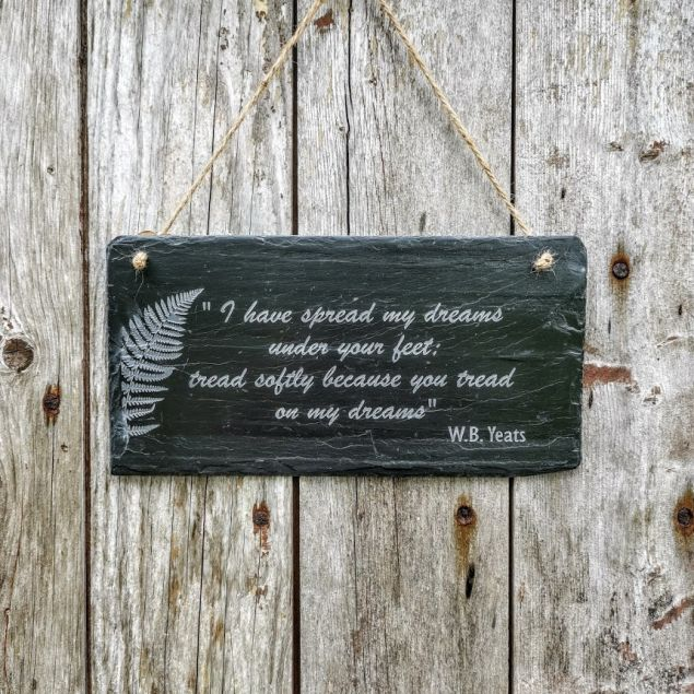 Irish Slate Plaque with WB Yeats Dreams Quote